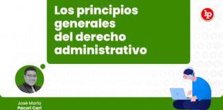 principios-generales-derecho-administrativo-LP