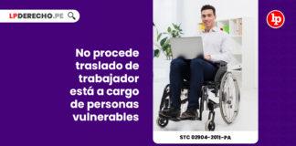 procede-traslado-trabajador-esta-personas-vulnerables-expediente-02904-2011-pa-tc-LP