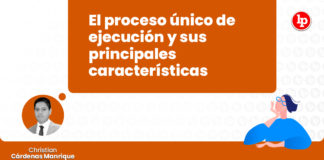 proceso-unico-ejecucion-caracteristicas-LP
