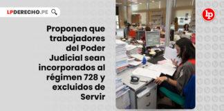 proponen-trabajadores-poder-judicial-incorporados-regimen-728-servir-LPDERECHO
