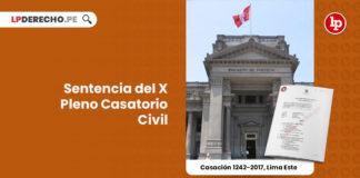 x-pleno-casatorio-civil-estableceran-jurisprudencia-vinculante-prueba-oficio-LP