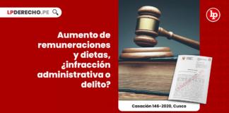Aumento de remuneraciones y dietas, ¿infracción administrativa o delito?