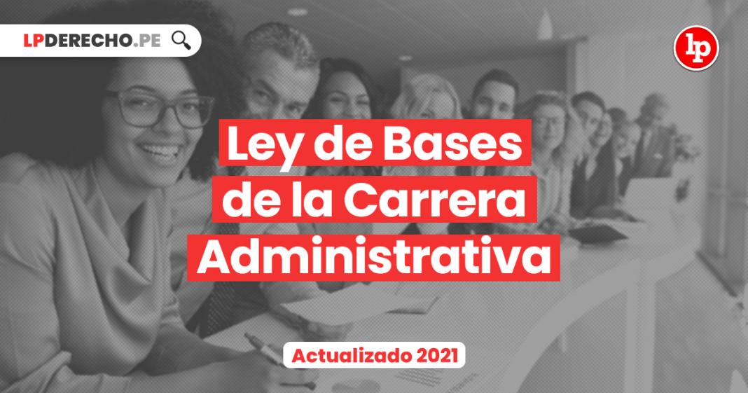 Ley de Bases de la Carrera Administrativa (Decreto Legislativo 276)
