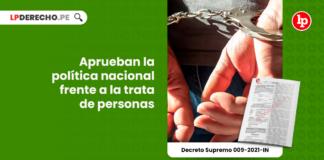 Aprueban la política nacional frente a la trata de personas