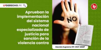 Aprueban la implementación del sistema nacional especializado de justicia para sanción de la violencia contra las mujeres