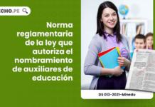 Norma reglamentaria de la ley que autoriza el nombramiento de auxiliares de educación