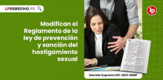 Modifican el Reglamento de la ley de prevención y sanción del hostigamiento sexual