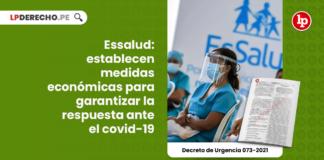 Essalud: establecen medidas económicas para garantizar la respuesta ante el covid-19