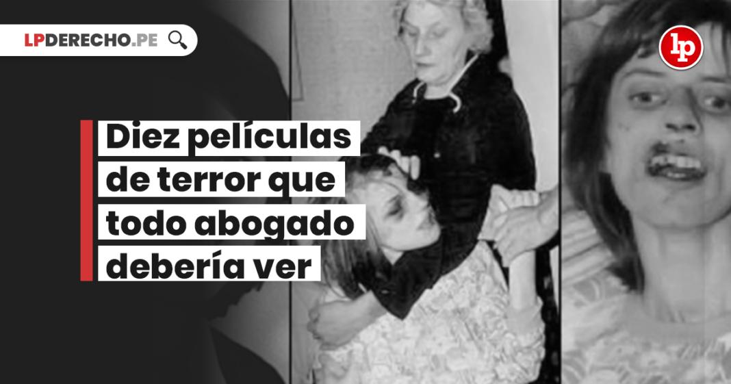 Diez peliculas de terror que todo abogado deberia ver -LPDerecho