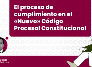 El proceso de cumplimiento en el «Nuevo» Código Procesal Constitucional