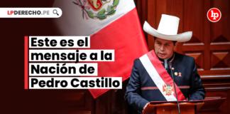 Este es el mensaje a la Nación de Pedro Castillo
