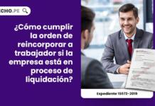 ¿Cómo cumplir la orden de reincorporar a trabajador si la empresa está en proceso de liquidación?