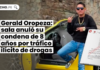 Gerald Oropeza: sala anuló su condena de 8 años por tráfico ilícito de drogas