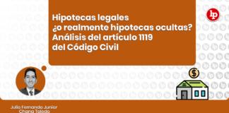 Hipotecas legales ¿o realmente hipotecas ocultas? - análisis del artículo 1119 del Código Civil con logo de LP