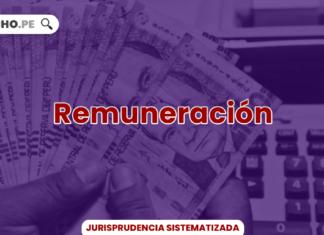 Jurisprudencia actual y relevante de la remuneración