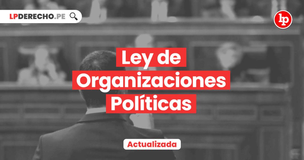 Ley de Organizaciones Políticas • Ley 28094