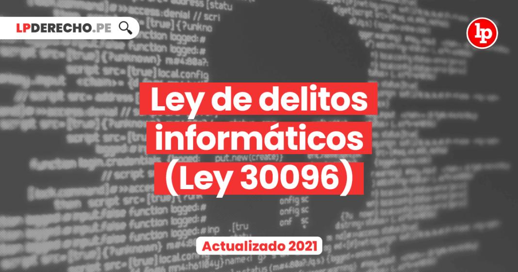 Ley de delitos informáticos (Ley 30096)