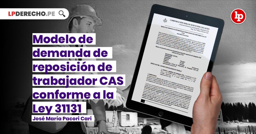 Modelo de demanda de reposición de trabajador CAS conforme a la Ley 31131 con logo de LP