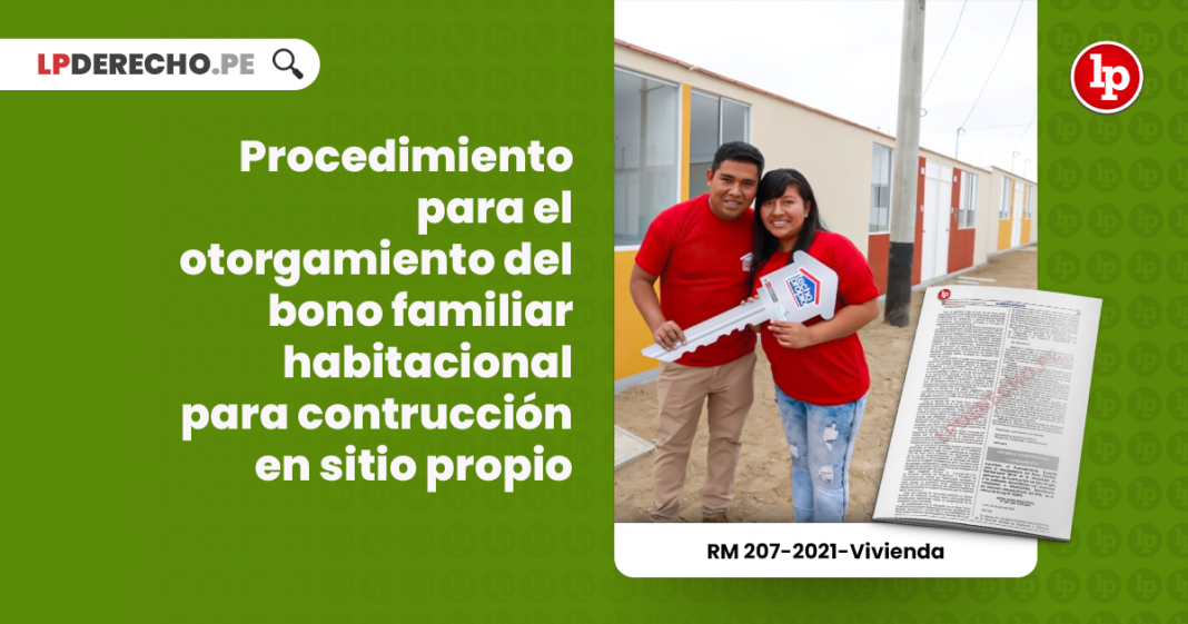 Procedimiento para el otorgamiento del bono familiar habitacional para contrucción en sitio propio