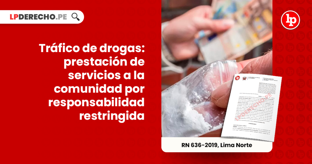 Trafico de drogas- prestacion de servicios a la comunidad por responsabilidad restringida-LP