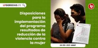 disposiciones-implementacion-programa-resultados-reduccion-violencia-contra-mujer-decreto-supremo-010-2021-mimp-LP