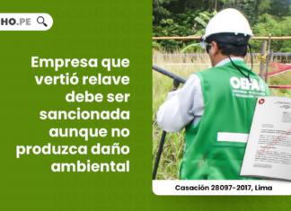 empresa-vertio-relave-sancionada-acreditado-dano-ambiental-casacion-28097-2017-lima-LP