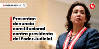 presentan-denuncia-constitucional-contra-presidenta-poder-judicial-elvia-barrios-LP