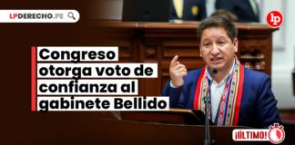 Congreso otorga voto de confianza al gabinete Bellido-LP