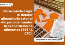 No se puede exigir al deudor alimentario estar al día para demandar la exoneración de alimentos (565-A CPC)