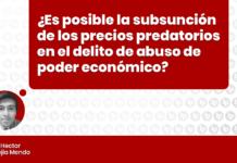 ¿Es posible la subsunción de los precios predatorios en el delito de abuso de poder económico? con logo de LP