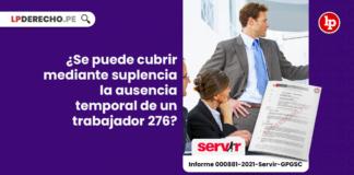 ¿Se cubrir mediante suplencia la ausencia temporal de un trabajador 276?