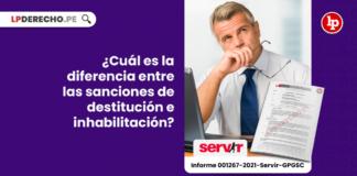 ¿Cuál es la diferencia entre las sanciones de destitución e inhabilitación?