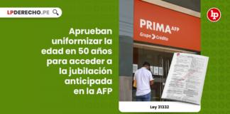Ley 31332: aprueban uniformizar la edad en 50 años para acceder a la jubilación anticipada en la AFP