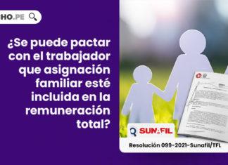 ¿Se puede pactar con el trabajador que asignación familiar esté incluida en la remuneración total?