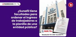 ¿Sunafil tiene facultades para ordenar el ingreso de trabajadores a la planilla de una entidad pública?