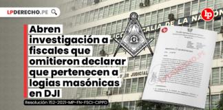 Abren investigación a fiscales que omitieron declarar que pertenecen a logias masónicas en DJI