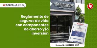 Reglamento de seguros de vida con componentes de ahorro y/o inversión