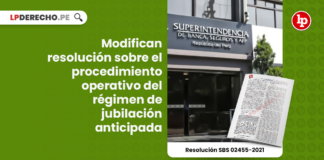 Modifican resolución sobre el procedimiento operativo del régimen de jubilación anticipada
