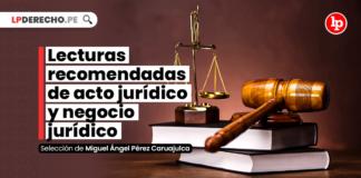 Lecturas recomendadas de acto jurídico y negocio jurídico