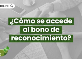 ¿Cómo se accede al bono de reconocimiento?
