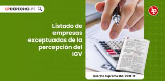 Listado de empresas exceptuadas de la percepción del IGV