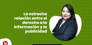 La estrecha relación entre el derecho a la información y la publicidad con lpderecho