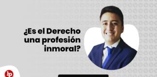 ¿Es el Derecho una profesión inmoral? con logo de LP