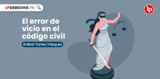 El error de vicio en el código civil-LP
