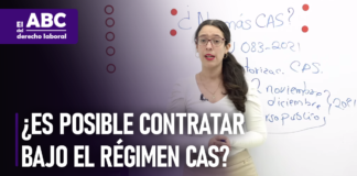 Es posible contratar bajo el regimen CAS - LPDerecho