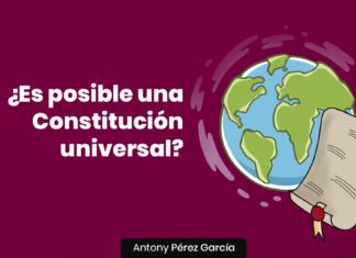 Es posible una constitucion universal - LPDerecho