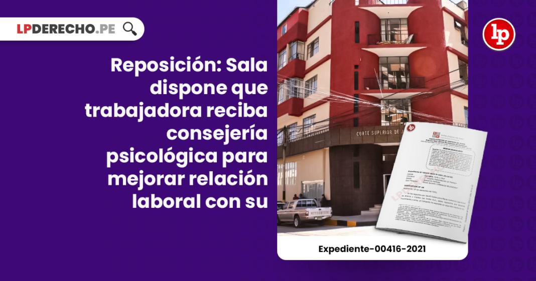 Reposición: Sala dispone que trabajadora reciba consejería psicológica para mejorar relación laboral con su empleadora