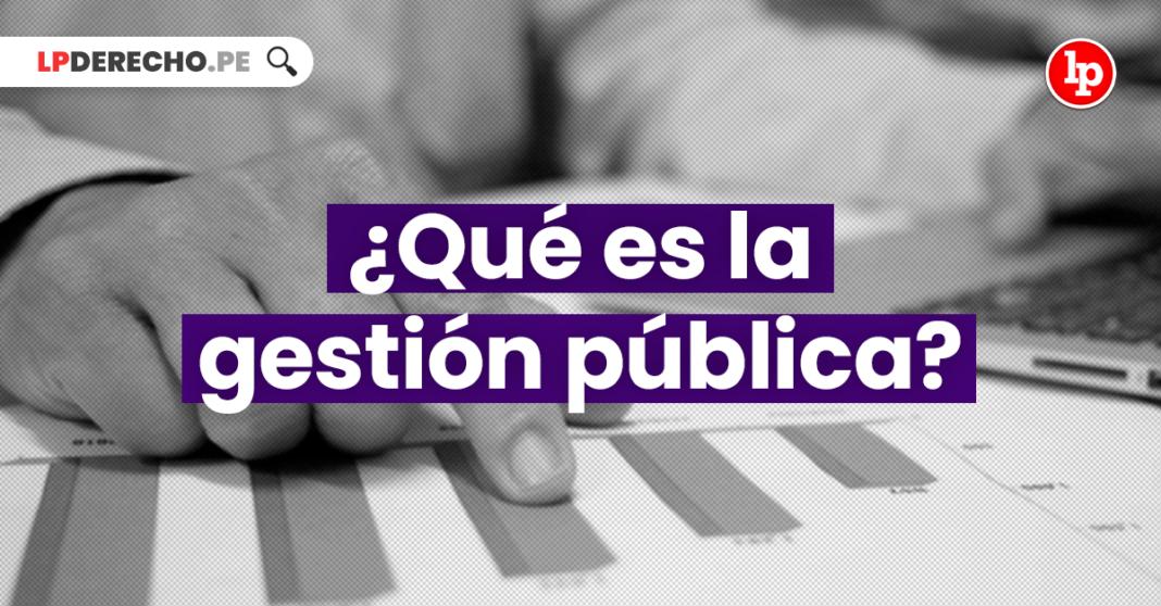 ¿Qué es la gestión pública?