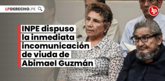 INPE dispuso la inmediata incomunicación de viuda de Abimael Guzmán