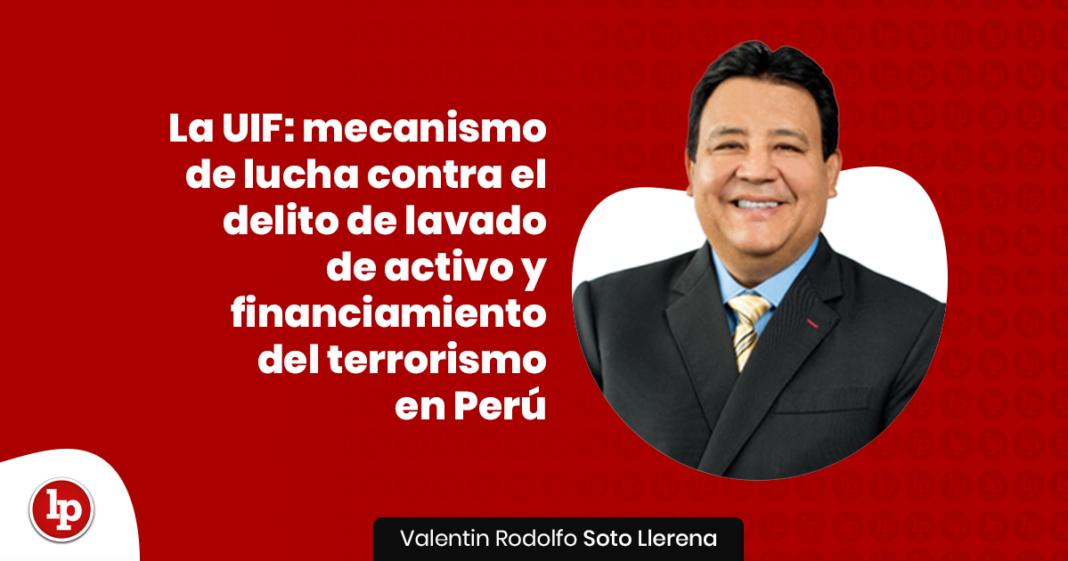 La Unidad de Inteligencia Financiera: mecanismo de lucha contra el delito de lavado de activo y financiamiento del terrorismo en Perú con logo de LP